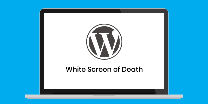White Screen of Death (WSOD)
