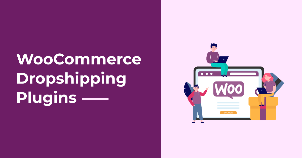 Dropshipping WooCommerce Plugins
