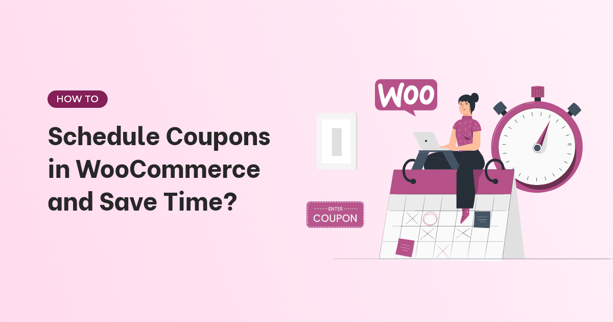 Schedule WooCommerce Coupons